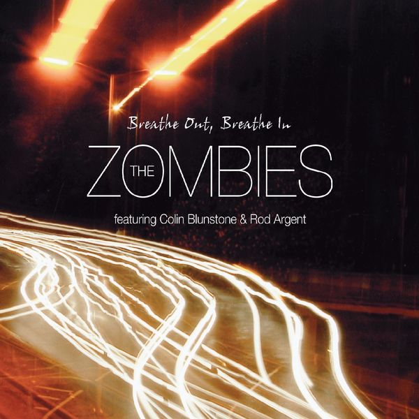 The Zombies|Breathe Out, Breathe In