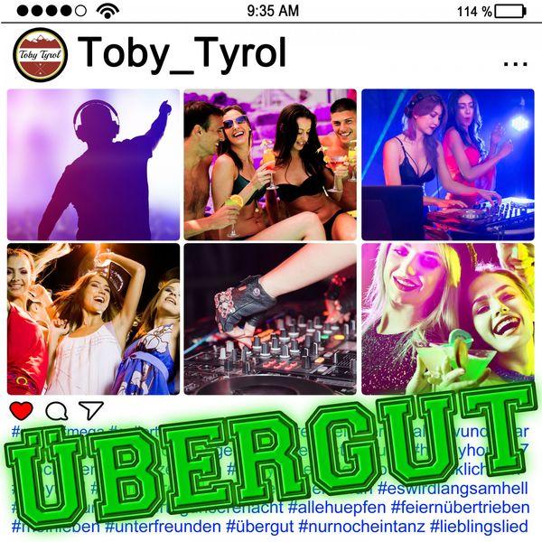 Toby Tyrol - Übergut