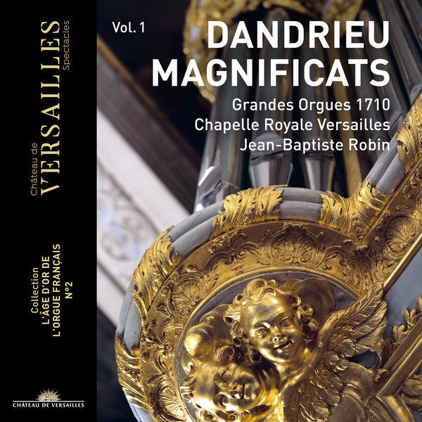 "Jean-Baptiste Robin - Dandrieu Vol.1: Magnificat (Collection ""L'âge d'or de l'orgue français"", No. 2)"