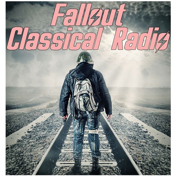 Fallout Classical Radio (Music Inspired from the Video Game