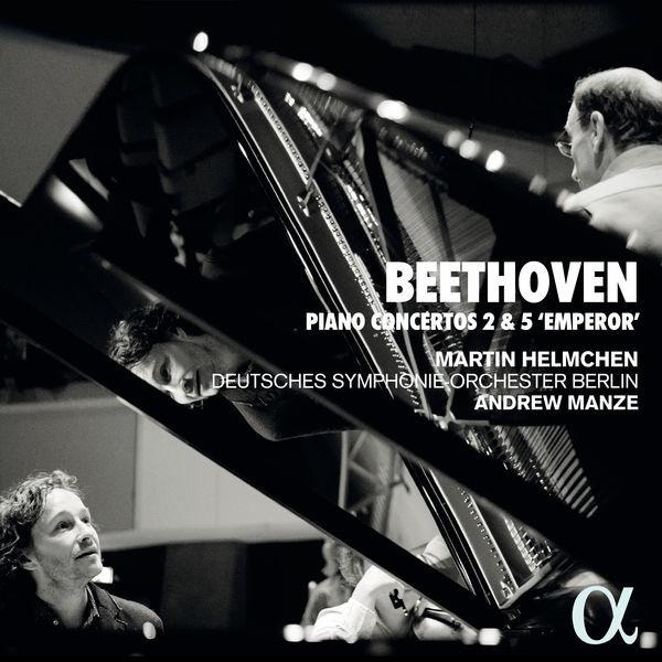 """Martin Helmchen - Beethoven : Piano Concertos 2 & 5 """"Emperor"""""""