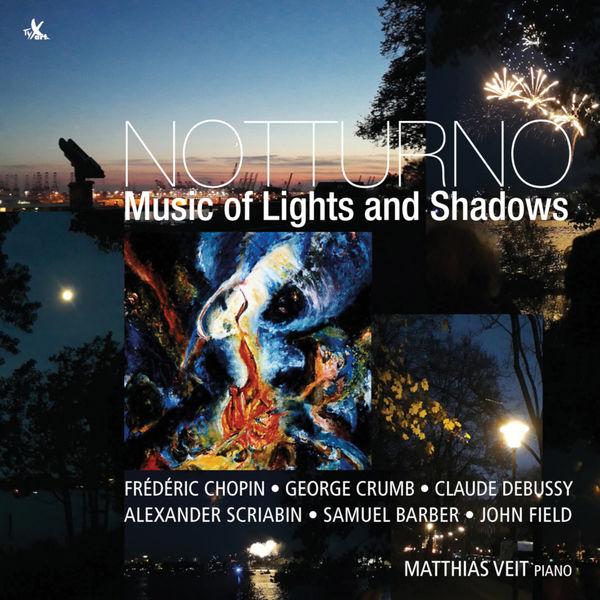 Matthias Veit - Notturno: Music of Lights and Shadows