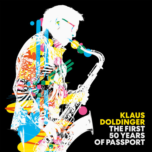 Klaus Doldinger - The First 50 Years of Passport (Remastered Edition)