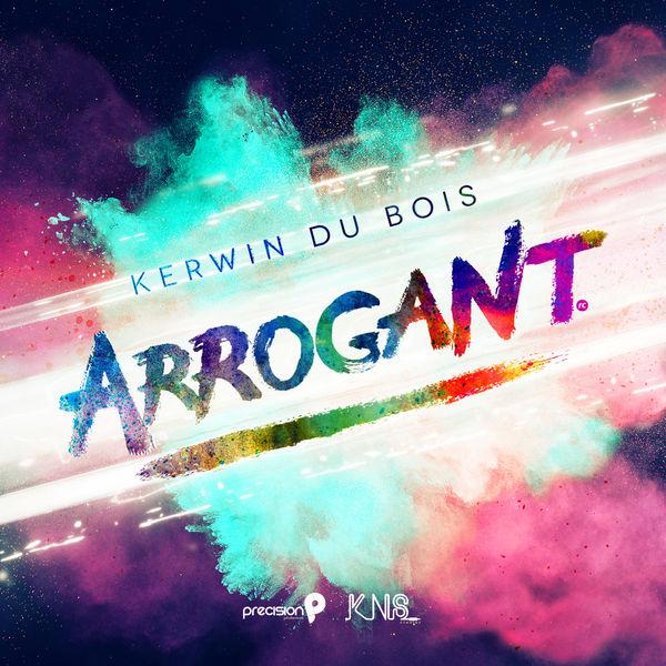 Kerwin Du Bois - Arrogant (Soca 2016 Trinidad and Tobago Carnival)