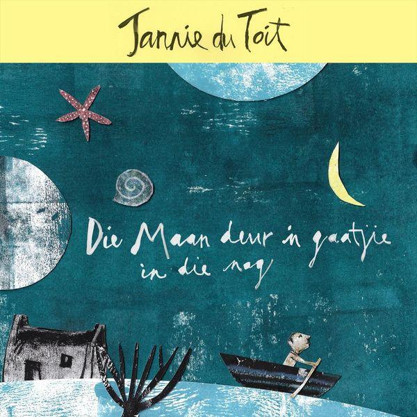 Jannie Du Toit|Die Maan Deur 'n Gaatjie In Die Nag