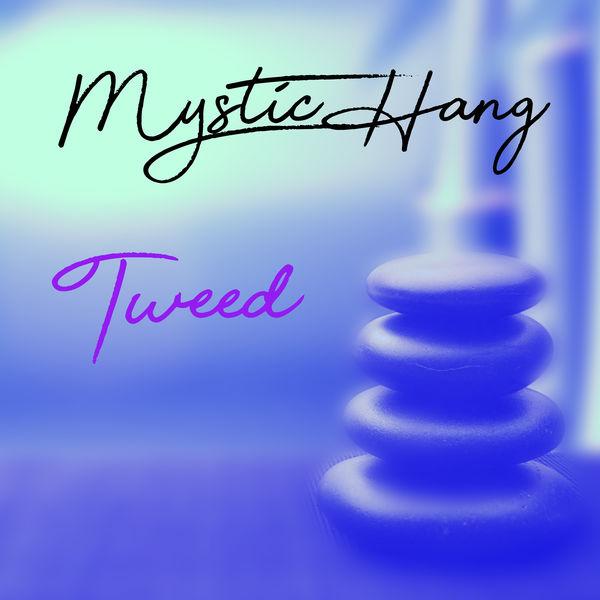 Mystic Hang - Tweed