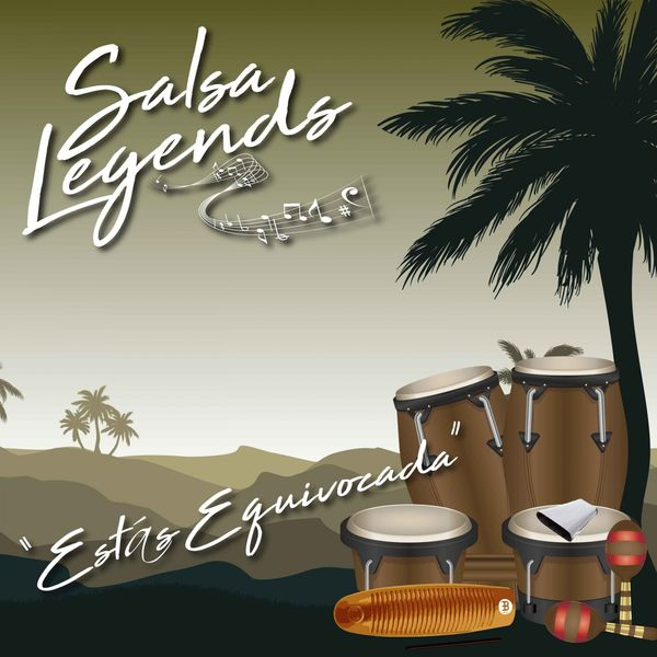 Various Artists - Salsa Legends / Estás Equivocada