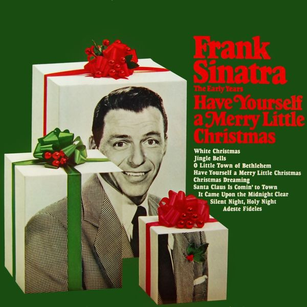frank sinatra have yourself a very merry christmas - Have Yourself A Very Merry Christmas