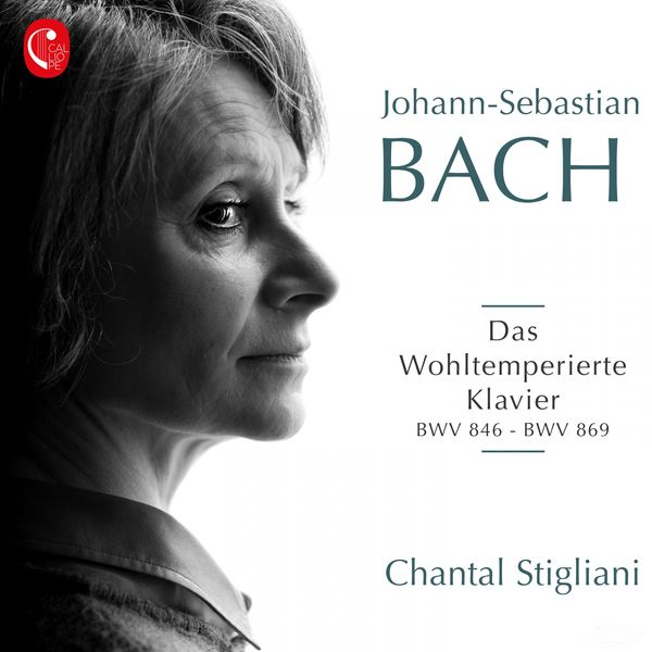 Chantal Stigliani - J. S. Bach: Le clavier bien tempéré, Livre I