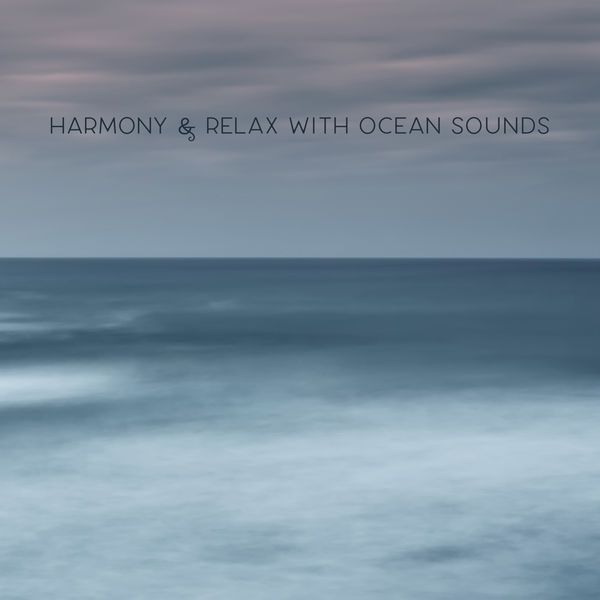 Inspiring Tranquil Sounds - Harmony & Relax with Ocean Sounds – Calm Ambient Piano & Waves Music