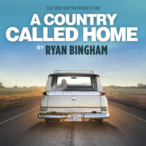 Ryan Bingham|A Country Called Home