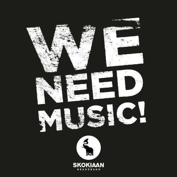 Skokiaan Brass Band - We Need Music!