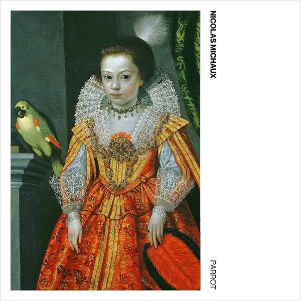 Nicolas Michaux - Parrot