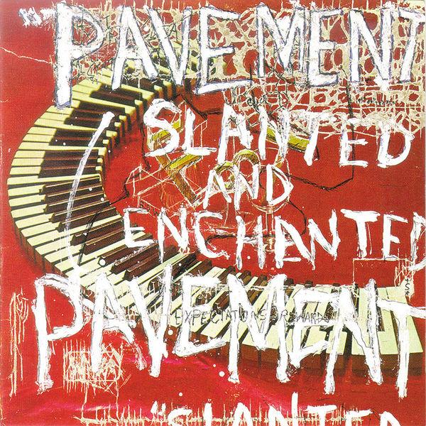 Pavement Slanted & Enchanted