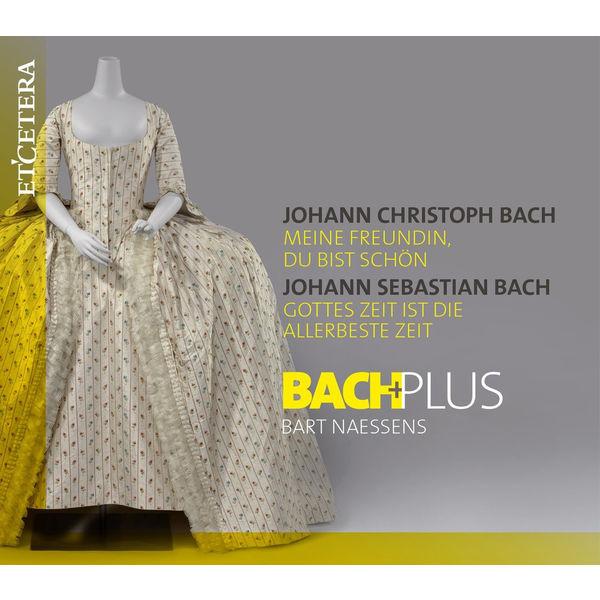 BachPlus - Bach: Meine Freundin, du bist schön / Gottes Zeit ist die allerbeste Zeit
