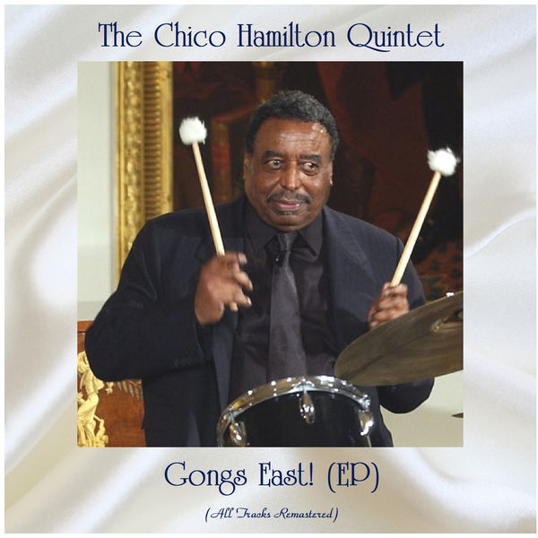 The Chico Hamilton Quintet - Gongs East! (EP)