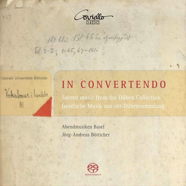 Jörg-Andreas Bötticher, Abendmusiken Basel - In convertendo (Sacred Music From The Düben Collection)