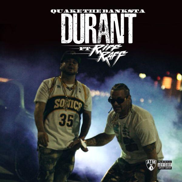 Durant (feat. Riff Raff)   Banksta Quake \u2013 Download and listen to