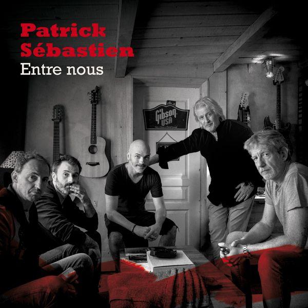 Patrick Sebastien - Entre nous