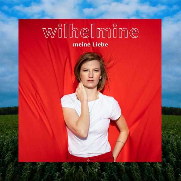 Wilhelmine - Meine Liebe