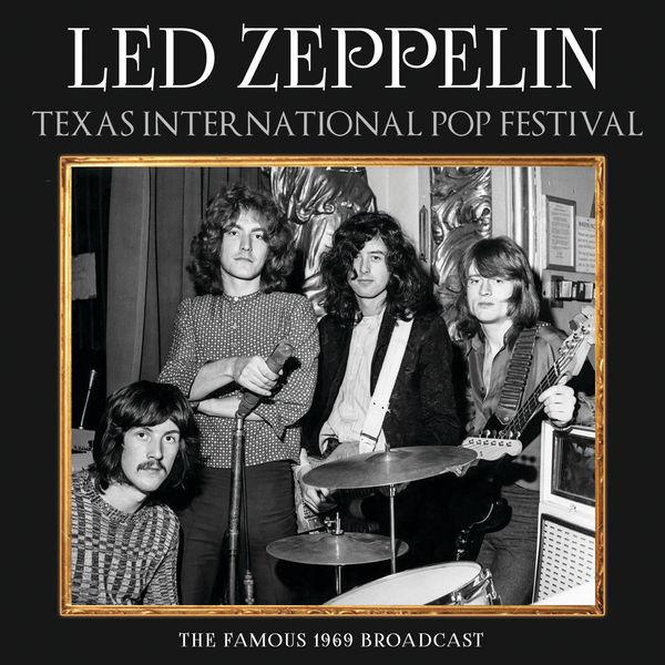 Led Zeppelin|Texas International Pop Festival