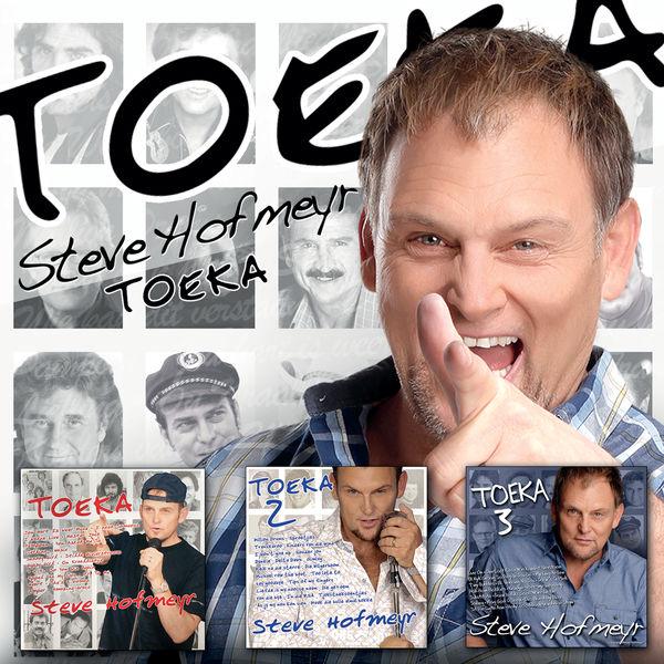Steve Hofmeyr - Toeka