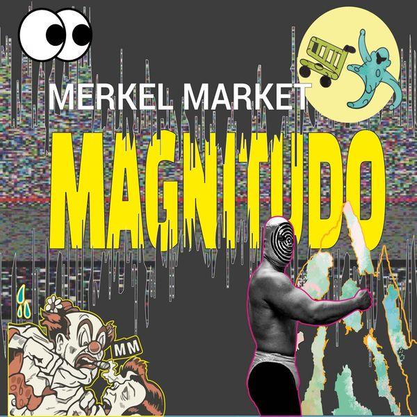 Merkel Market - Magnitudo