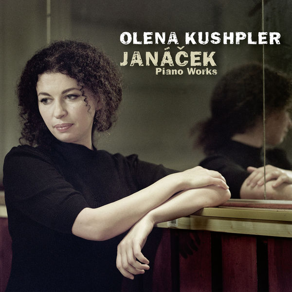 Olena Kushpler - Janáček: Piano Works