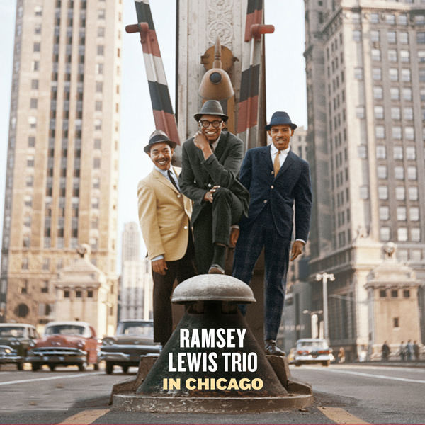 Ramsey Lewis|In Chicago (Bonus Track Version)
