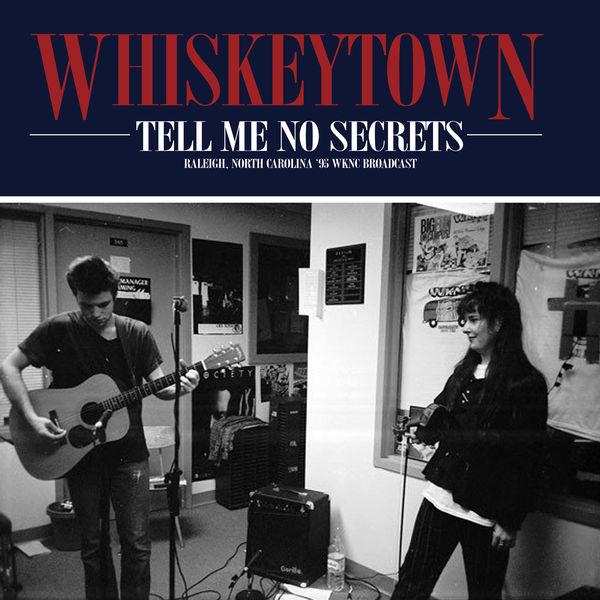 Whiskeytown|Tell Me No Secrets (Raleigh, North Carolina Live '95)