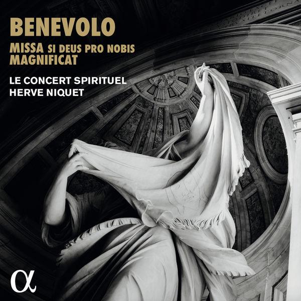 Hervé Niquet - Orazio Benevolo : Missa si Deus pro nobis - Magnificat