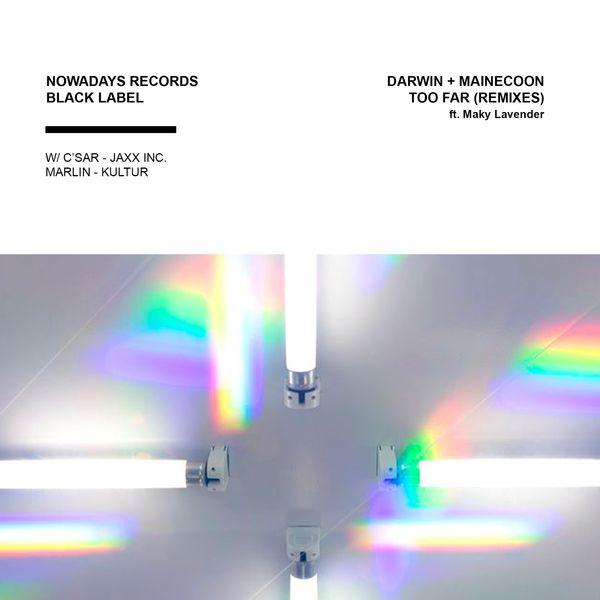Darwin X Mainecoon - Too Far (feat. Maky Lavender) [C'SAR Remix]