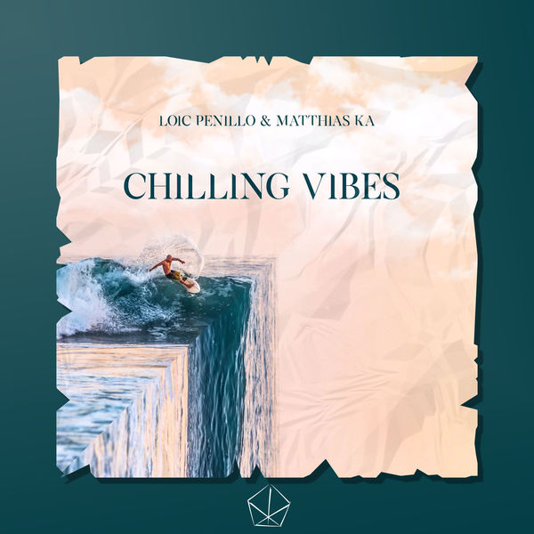 Chilling Vibes | Loic Penillo – Download and listen to the album