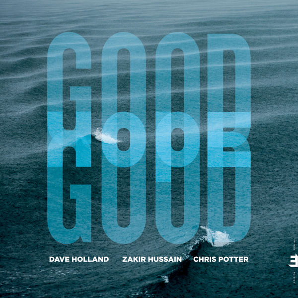 Dave Holland - Good Hope