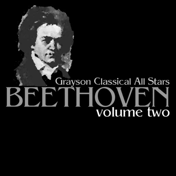 Grayson Classical All Stars - Beethoven Volume Two