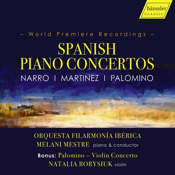 Melani Mestre - Spanish Piano Concertos