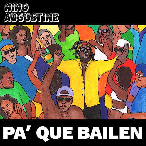 Nino Augustine - Pa' Que Bailen