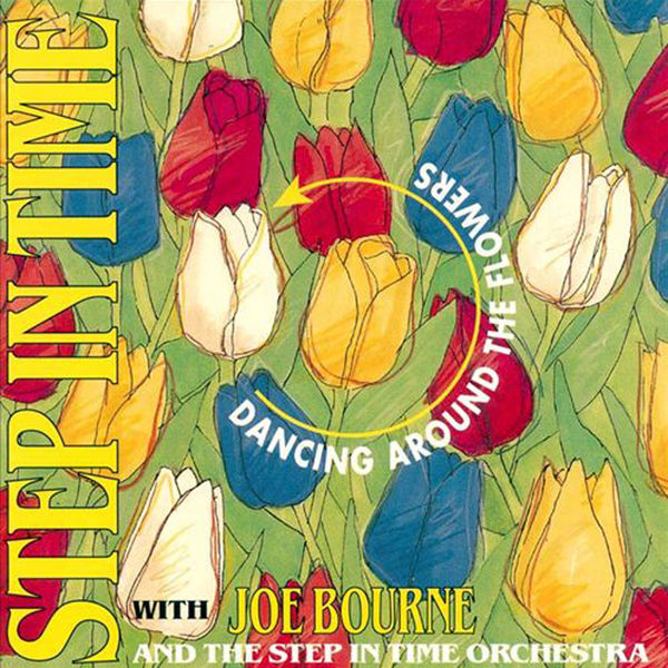 Joe Bourne - Dancing around the Flowers with Joe Bourne and the S.I.T. Orchestra and Singers