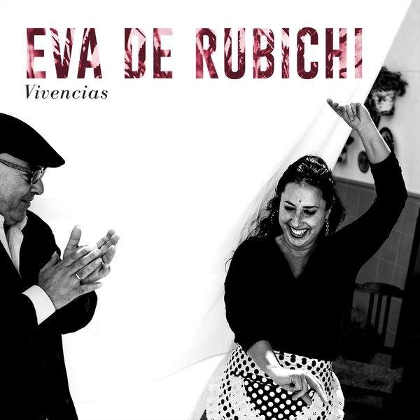 Eva de Rubichi - Vivencias