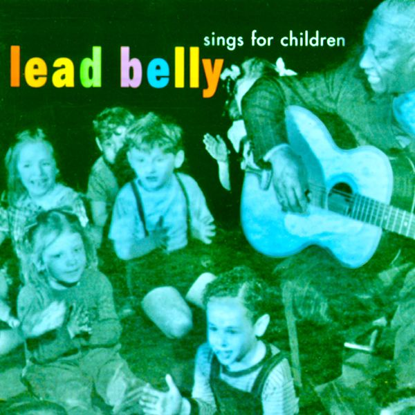 Lead Belly - Lead Belly Sings For Children