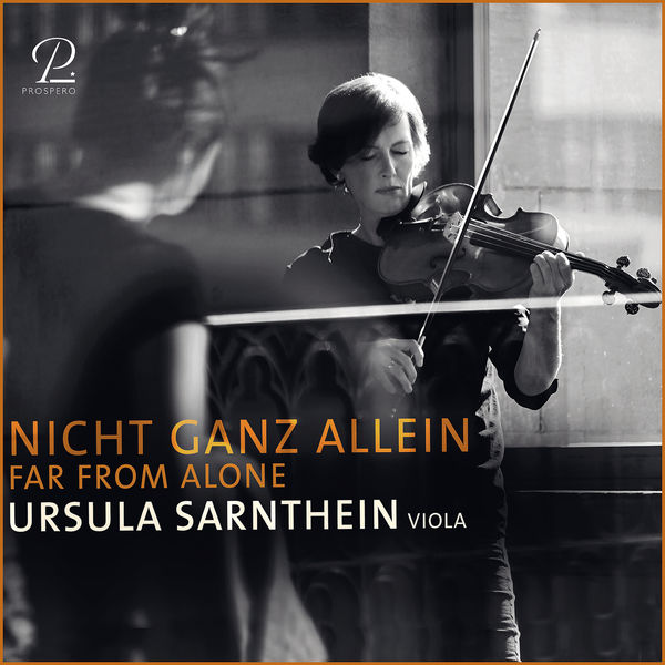 Ursula Sarnthein|Nicht Ganz Allein - Works For Solo Viola