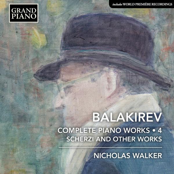 Mily Balakirev - Balakirev: Complete Piano Works, Vol. 4