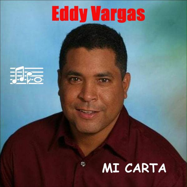 Eddy Vargas - Mi Carta