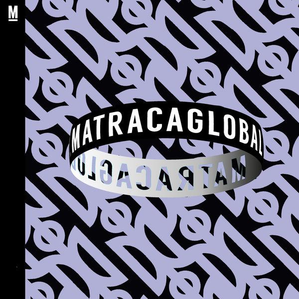 Various Artists - Matraca Global (001)