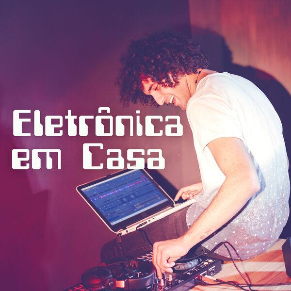 Various Artists - Eletronica em Casa