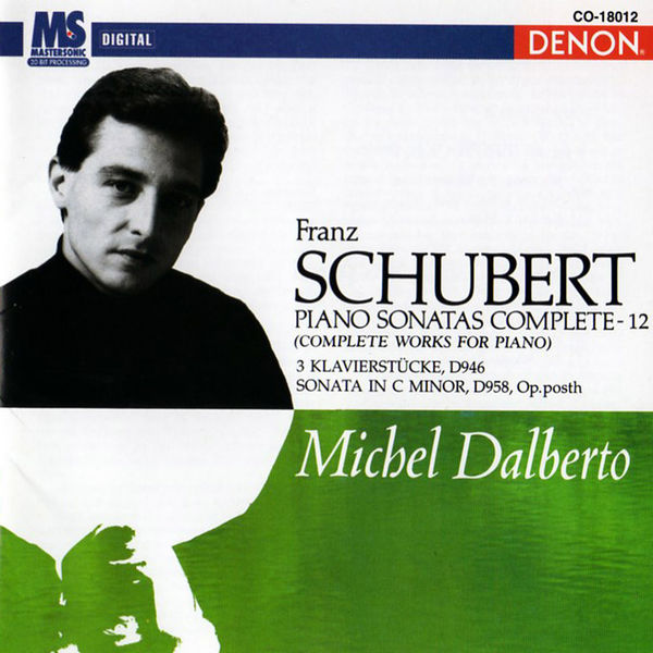 Michel Dalberto - Schubert: Piano Sonatas Complete, Vol. 12