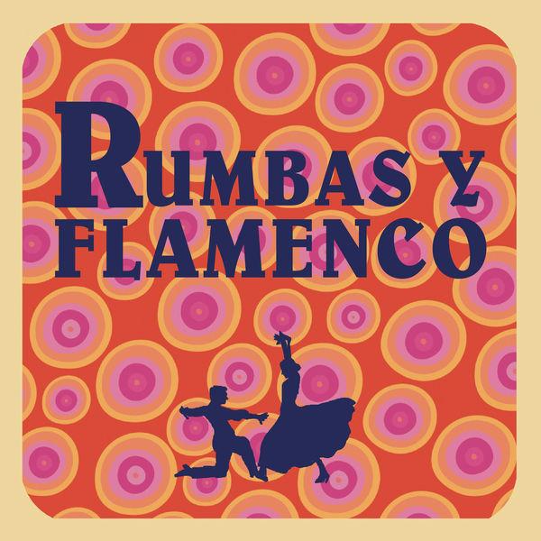 Various Artists - Rumbas y Flamenco