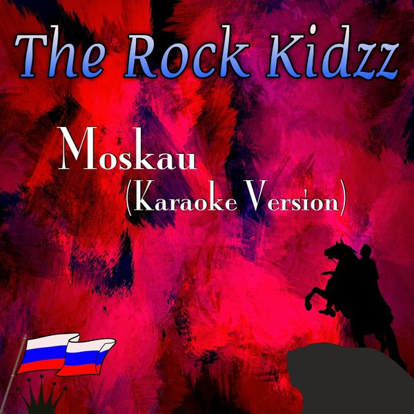 The Rock Kidzz - Moskau (Karaoke Version)