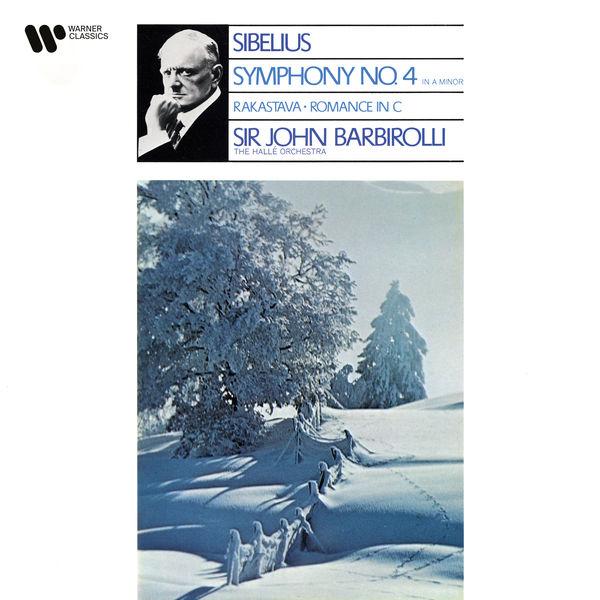 Sir John Barbirolli|Sibelius: Symphony No. 4, Rakastava & Romance in C Major