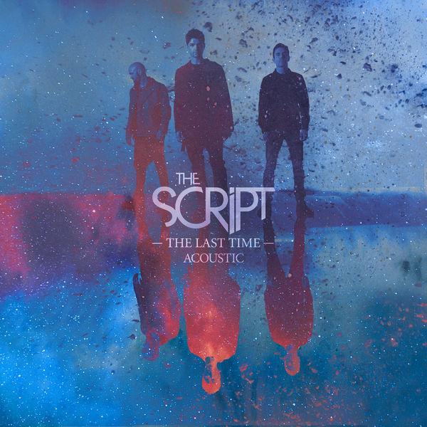 The Script - The Last Time (Acoustic)